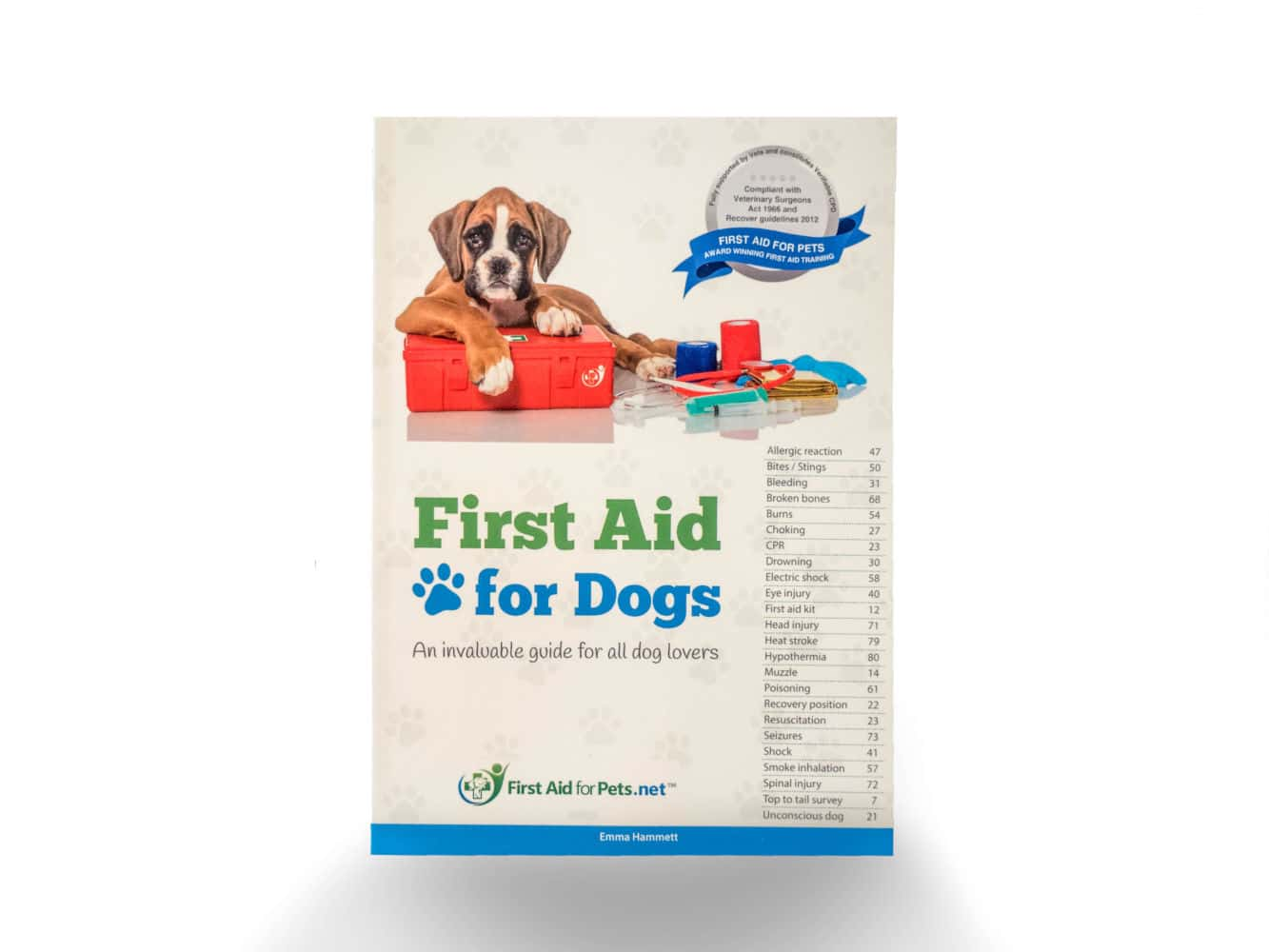 First Aid for Dogs by Emma Hammett