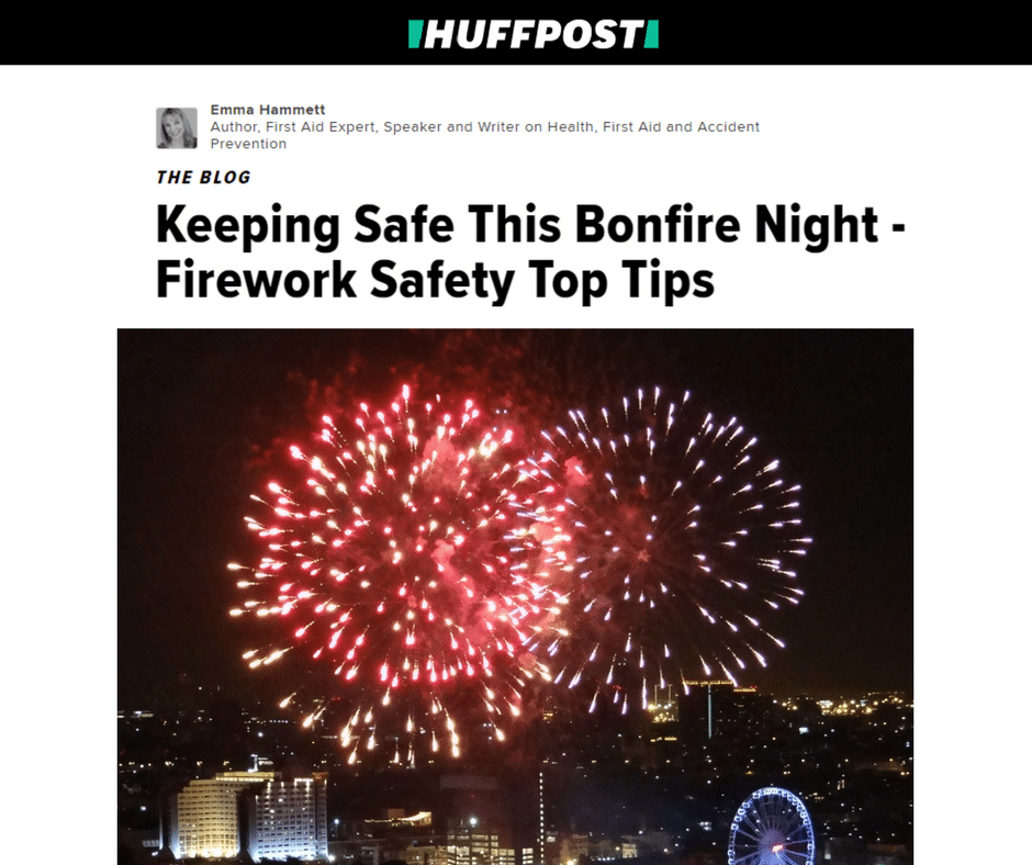 The Huffington Post – Keeping Safe This Bonfire Night