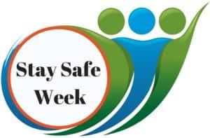 Stay Safe Week