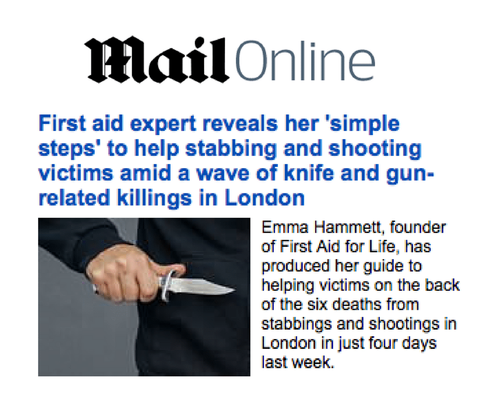 The Mail Online – How to help stabbing and shooting victims